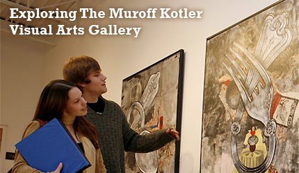 Exploring The Muroff Kotler Arts Gallery