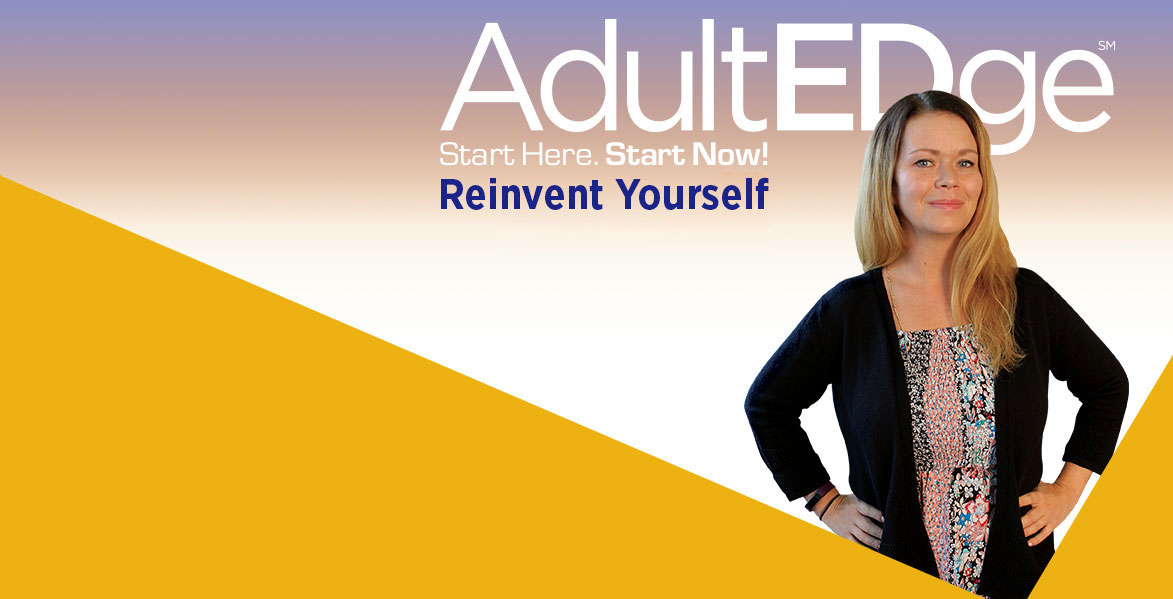 "Smiling Adulct Student ""AdultEDge Reinvent Yourself"""